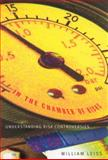 In the Chamber of Risks : Understanding Risk Controversies, Leiss, William, 0773522468