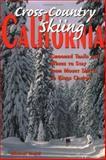 Cross-Country Skiing in California, Michael Jeneid, 0899972462
