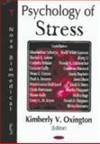 Psychology of Stress, Oxington, Kimberly V., 1594542465