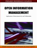 Open Information Management : Applications of Interconnectivity and Collaboration, Yli-Hietanen, Jari, 1605662461