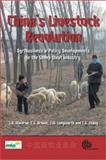 China's Livestock Revolution : Agribusiness and Policy Developments in the Sheep Meat Industry, , 1845932463
