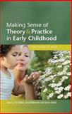 Making Sense of Theory and Practice in Early Childhood 1st Edition