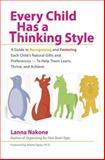Every Child Has a Thinking Style, Lanna Nakone, 0399532463
