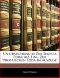 Untersuchungen Zur Snorra Edd, Ernst Wilken, 1142542467