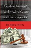 Awards of Attorneys Fees by Federal Courts, Federal Agencies and Selected Foreign Countries, , 1590332466
