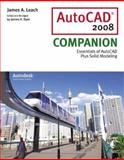 AutoCAD 2008 Companion, Leach, James A. and Dyer, James, 007340246X
