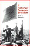 A History of European Socialism, Lindemann, Albert S., 0300032463