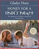 Honey for a Child's Heart 4th Edition