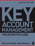 Key Account Management : The Definitive Guide, Woodburn, Diana and McDonald, Malcolm, 0750662468