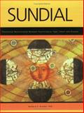 Sundial : Theoretical Relationship Between Psychological Type, Talent, and Disease, Bryden, Barbara E., 0935652469
