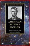 The Cambridge Companion to American Science Fiction, , 1107052467