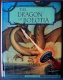 The Dragon of Boeotia, Bernard Evslin, 1555462464