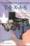 Twentieth-Century Texas, , 1574412469