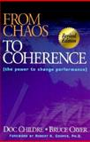 From Chaos to Coherence 9781879052468