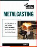 Metalcasting, Ammen, C. W., 007134246X