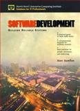 Software Development : Building Reliable Systems, Hamilton, Marc, 0130812463