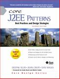 Core J2EE Patterns : Best Practices and Design Strategies, Alur, Deepak and Crupi, John, 0131422464