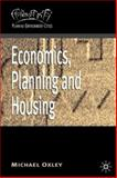 Economics, Planning and Housing, Oxley, Michael, 0333792467