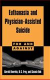 Euthanasia and Physician-Assisted Suicide 9780521582469