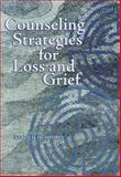 Counseling Strategies for Loss and Grief, Humphrey, Keren M., 1556202466