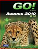 With Microsoft Access 2010, Gaskin, Shelley and McLellan, Carolyn E., 0136122477