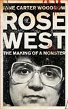 Rose West, Jane Carter Woodrow, 0340992476