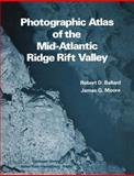 Atlas of the Mid-Atlantic Ridge Rift Valley 9780387902470