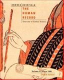 The Human Record Vol. II : Sources of Global History - Since 1500, Andrea, Alfred J. and Overfield, James H., 0618042474