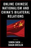 Online Chinese Nationalism and China's Bilateral Relations, , 0739132474