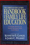 The Christian Educator's Handbook on Family Life Education, , 0801022479