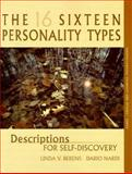 The 16 Personality Types : Descriptions for Self-Discovery, Berens, Linda V. and Nardi, Dario, 0966462475