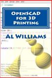 OpenSCAD for 3D Printing, Al Williams, 1500582476