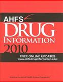 AHFS Drug Information, American Society of Health-System Pharmacists, 1585282472