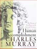 Human Accomplishment, Charles Murray, 006019247X