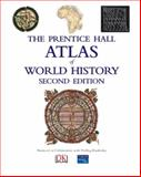 The Prentice Hall Atlas of World History 2nd Edition