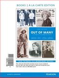 Out of Many : A History of the American People, Volume 2, Books a la Carte Edition, Faragher, John M. and Buhle, Mari Jo, 0205962475