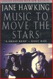 Music to Move the Stars, Jane Hawking, 0330392476