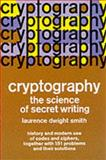 Cryptography, Laurence D. Smith, 048620247X