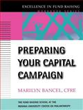 Preparing Your Capital Campaign, Bancel, Marilyn and Fund Raising School Staff, 0787952478