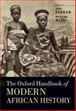 The Oxford Handbook of Modern African History, Parker, John, 019957247X