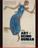 The Art of Being Human : The Humanities as a Technique for Living, Janaro, Richard and Altshuler, Thelma, 0205022472