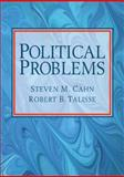 Political Problems, Cahn, Steven M. and Talisse, Robert B., 0205642470