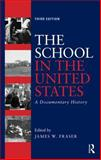 The School in the United States, , 0415832470