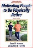 Motivating People to Be Physically Active, Marcus, Bess H. and Forsyth, LeighAnn H., 0736072470