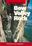 Bow Valley Rock, Chris Perry and Joe Josephson, 092110247X