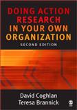 Doing Action Research in Your Own Organization, Coghlan, David and Brannick, Teresa, 1412902479