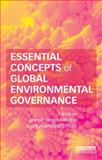 Essential Concepts of Global Environmental Governance, , 0415822475