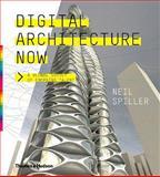 Digital Architecture Now, Neil Spiller, 0500342474