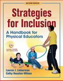 Strategies for Inclusion, Lauren J. Lieberman and Cathy Houston-Wilson, 0736062475