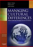 Managing Cultural Differences : Global Leadership Strategies for the 21st Century, Harris, Philip R. and Moran, Robert T., 0750682477